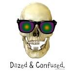 Skull Dazed & Confused