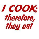 Cooking Philosophy-I Cook Therefore They Eat (red)
