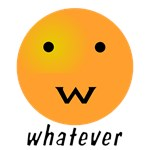 Funny Whatever Smiley/Emoticon with 'W' for Mouth
