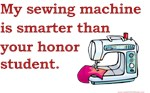 My Sewing Machine Is Smarter than Your Honor Stude
