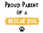 Proud Parent of Rescue
