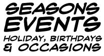 Seasons, Ocassions, & Holidays