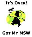 Got My MSW