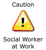 Caution Social Worker