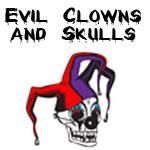 Evil Scary Clowns & Skulls