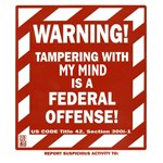 WARNING Tampering with my mind...