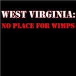 WEST VIRGINIA no place for wimps