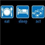 eat sleep act