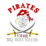 Pirates will work for rum!