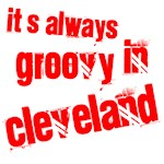 It's always groovy in Cleveland