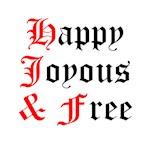 Happy Joyous and Free