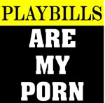 Playbills Are My Porn