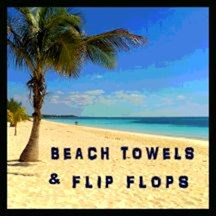 BEACH TOWELS & FLIP FLOPSew Section