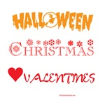 VALENTINES DAY, HALLOWEEN AND CHRISTM