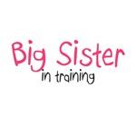 Big Sister in Training