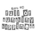 Full of Sunshiny Happiness