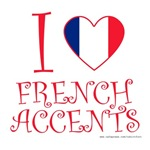I Love French Accents