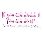 Dream and Do it