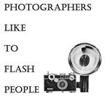 Photographers like to flash