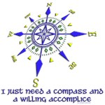 I just need a compass and a willing accomplice