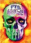 Pie Hole Skull