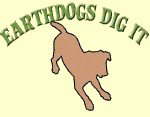 Earth Dogs Dig it
