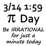 Pi Day - Be Irrational