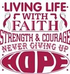 Throat Cancer Living Life With Faith Shirts