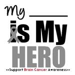 Brain Cancer Hero T-Shirts & Gifts