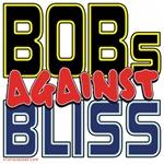 BOBs Against Bliss [APPAREL]
