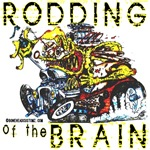 RODDING of the BRAIN