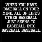When You Have Baseball On Your Mind