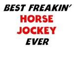 Best Freakin' Horse Jockey Ever