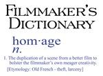 Filmmaker's Dictionary: Homage
