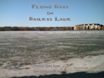 Flying Rats Baileys Lake
