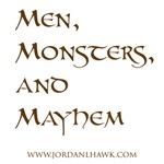 Men, Monsters, & Mayhem