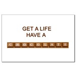 Get a Life, Have a Chocolate
