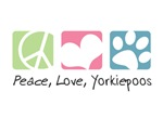 Peace, Love, Yorkiepoos