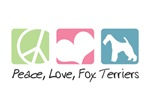 Peace, Love, Fox Terriers