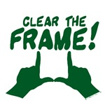 Clear the Frame!