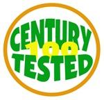 CENTURY TESTED