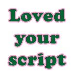 Loved Your Script