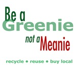 Be a Greenie, Not a Meanie