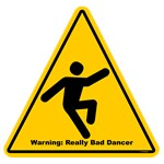 Bad Dancer Warning