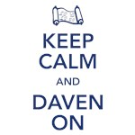Keep Calm & Daven On