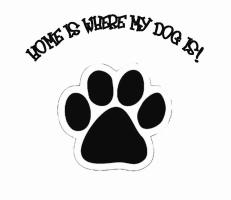 Home Is Where My Dog Is!