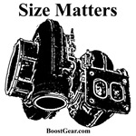 Size Matters - Turbocharger Shirts and Accessories