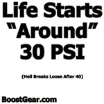 Life Starts Around 30 PSI... (HELL BREAKS LOOSE AF