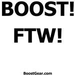 BOOST!  FTW!  - Dog T-Shirts