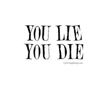 You Lie, You Die